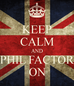 keep-calm-and-phil-factor-on-2