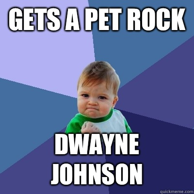 I like the angry baby more than Dwayne Johnson
